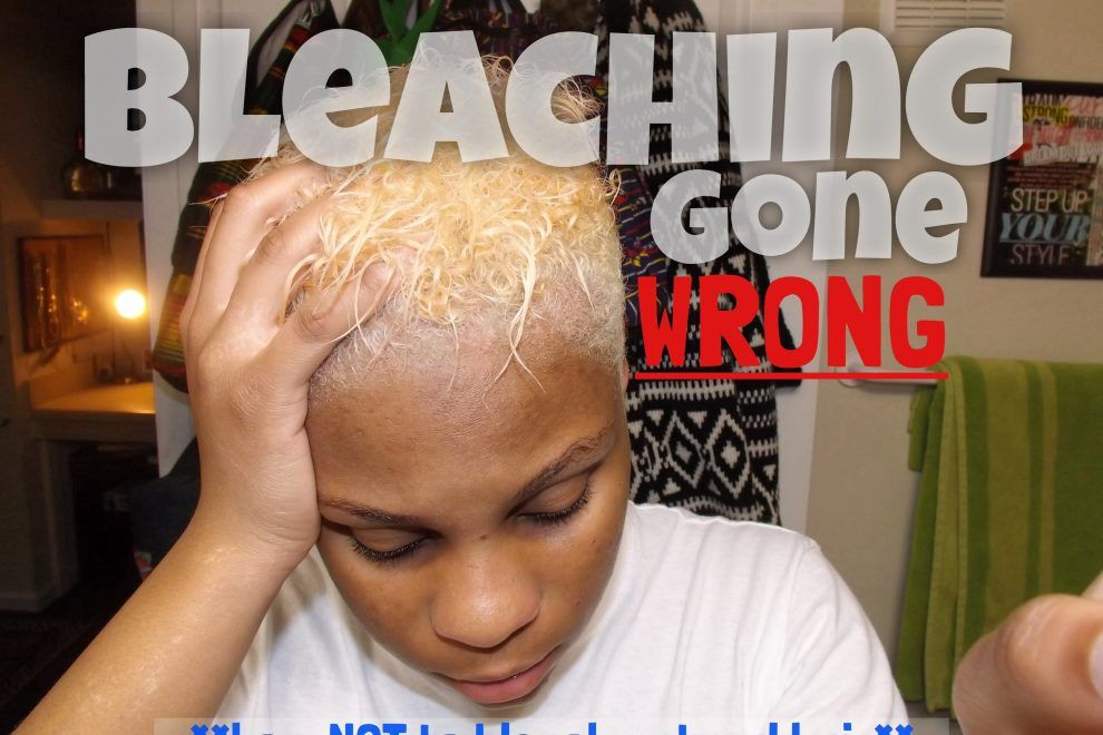 Tutorial Bleaching Gone Wrong On Natural Hair Prayogs Natural Hair Styles Natural Hair Bleaching Black Natural Hair Videos