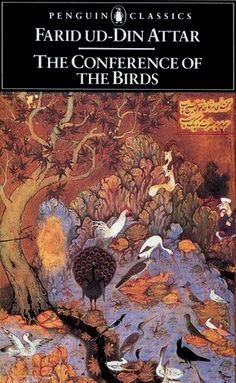 The Conference of the Birds (Penguin Classics), Attar, Farid ud-Din