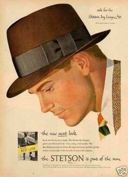 Stetson Hats.  Most people immediately think Western hats when they hear Stetson.  They also make some great fedoras!