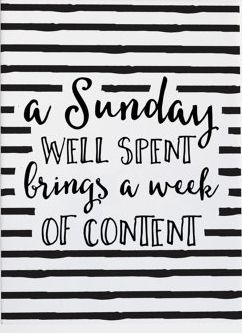 A Sunday Well Spent Brings A Week Of Content Typography