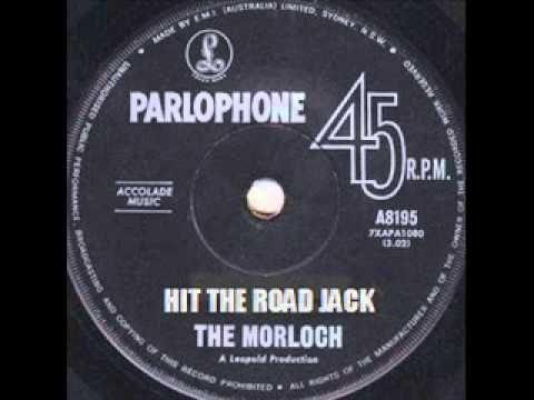 HIT THE ROAD JACK:    THE MORLOCH