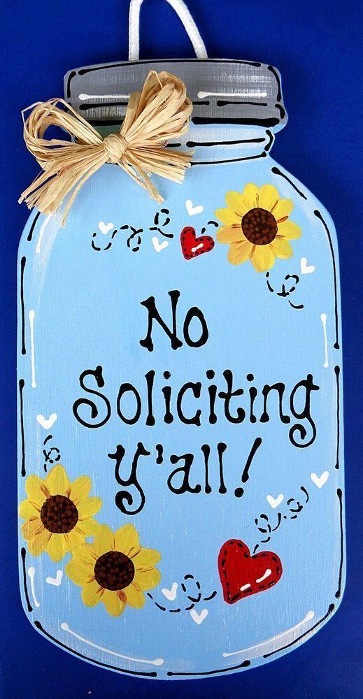 MASON JAR No Soliciting Y'all SIGN Hanger Wall Door Plaque P…