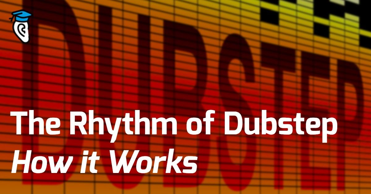 The Rhythm of Dubstep: How it Works   Music Genres   Dubstep