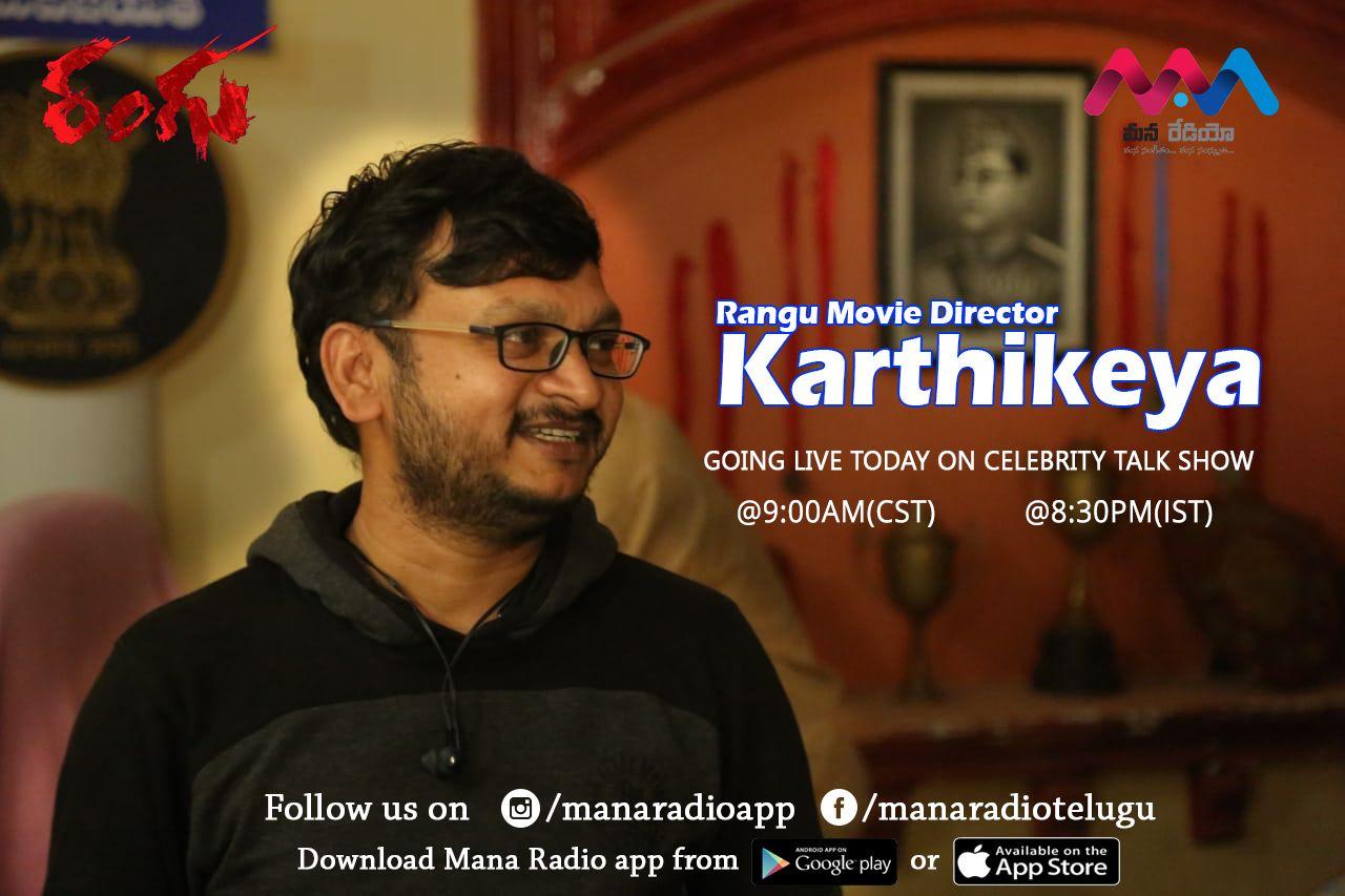 Rangu Movie Director Karthikeya garu going live today on