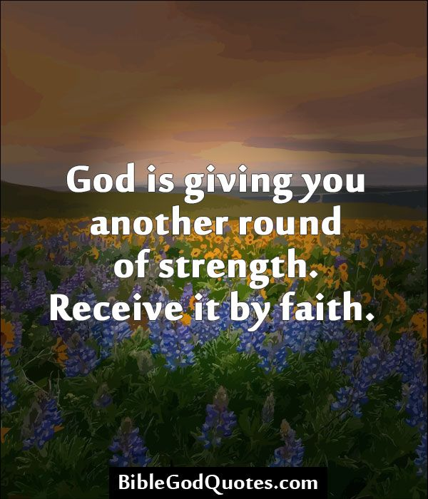 God Quotes About Strength Tattoos Quotesgram: God Is Giving You Another Round Of Strength. Receive It By