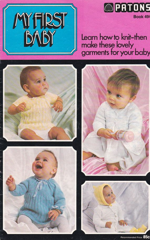 Patons My First Baby Knitting Pattern for Baby No 494 ...