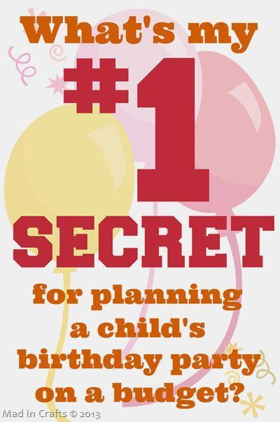My Secret for Planning a Kid's Birthday Party on a Budget   - Event Planning Personal Celebration -