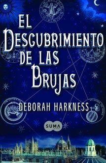 Reseña El Descubrimiento De Las Brujas Deborah Harkness Brujas Libros Que Voy Leyendo Libros