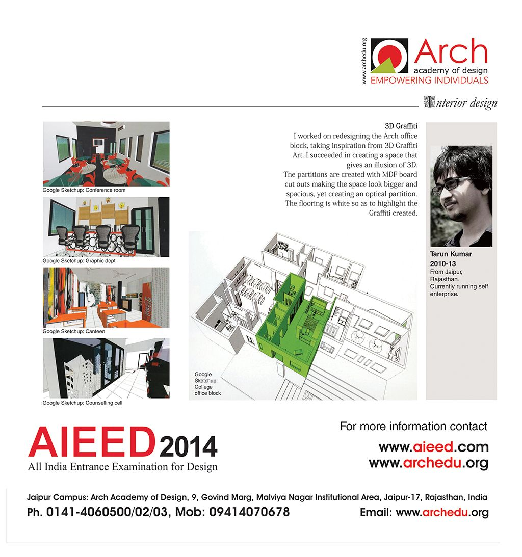 Tarun Kumar Interior Designer Aieed 2014 All India Entrance Examination For Design For More Information Contact Www Aieed Co Graffiti I Interior Work Design