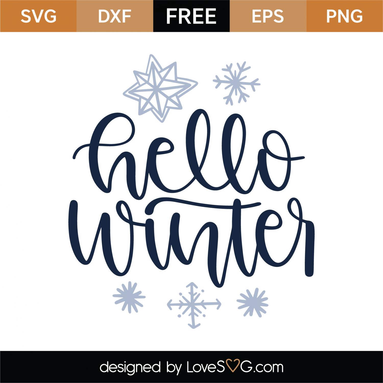 Free Hello Winter SVG Cut File   Lovesvg.com