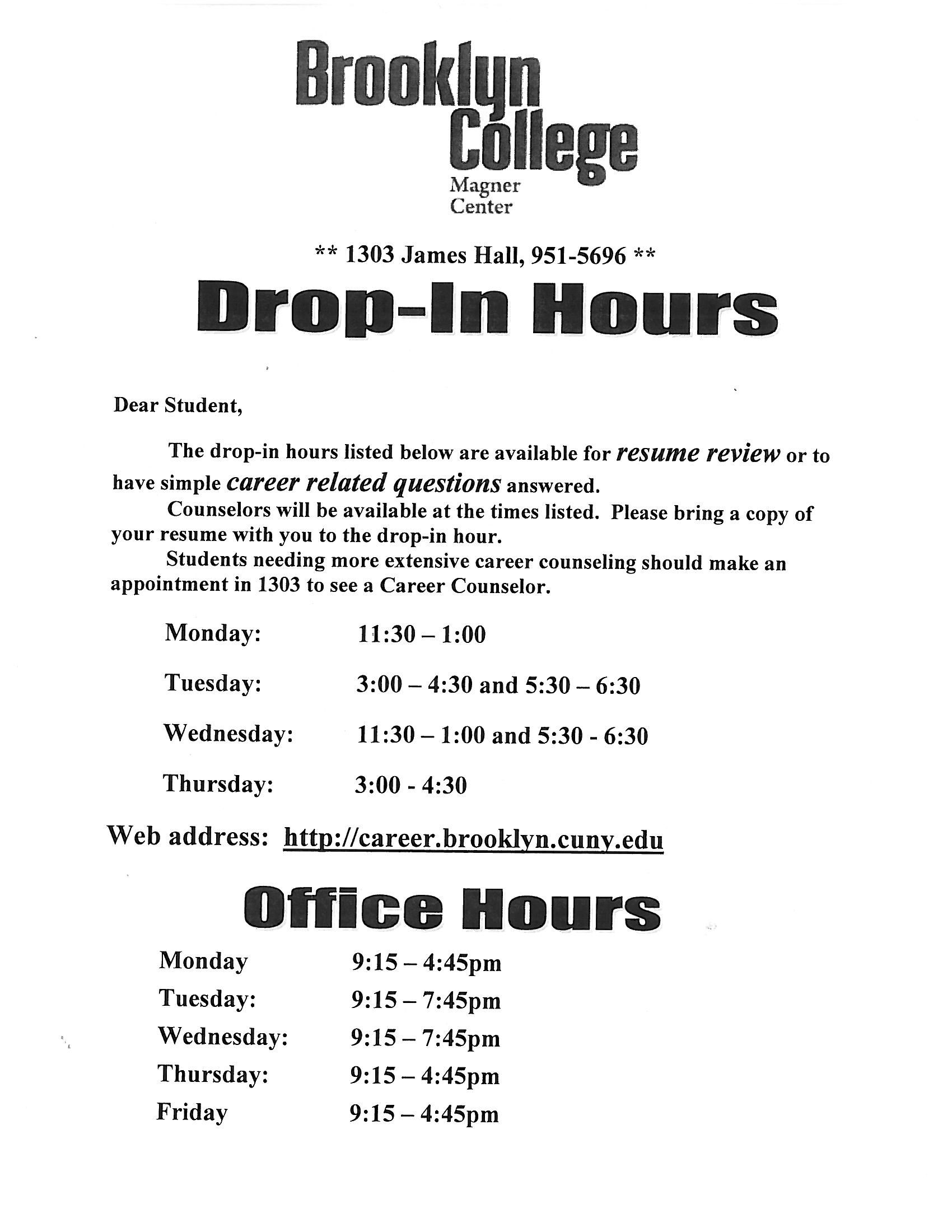 Magner Career Center DropIn Hours this semester. resume