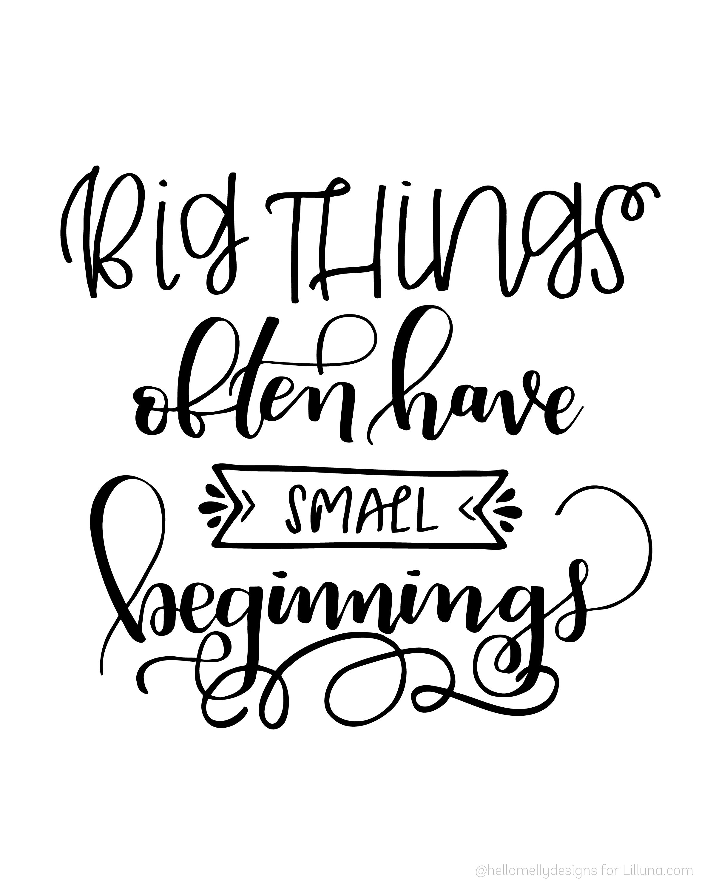 I Love You More Than Quotes: Big Things Often Have Small Beginnings