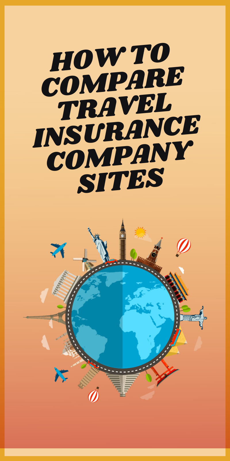 How To Compare Travel Insurance Company Sites Travel Insurance