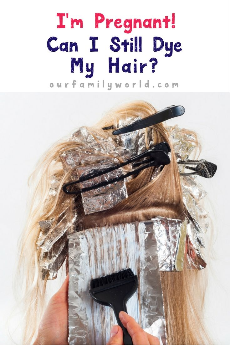 Can I Dye My Hair When Pregnant Ourfamilyworld Pinterest Hair