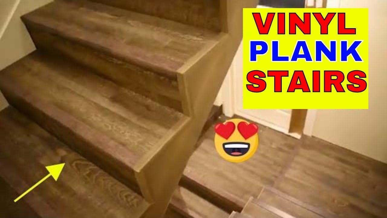 Vinyl Plank Flooring On Stairs, How To Install Vinyl Flooring On Steps