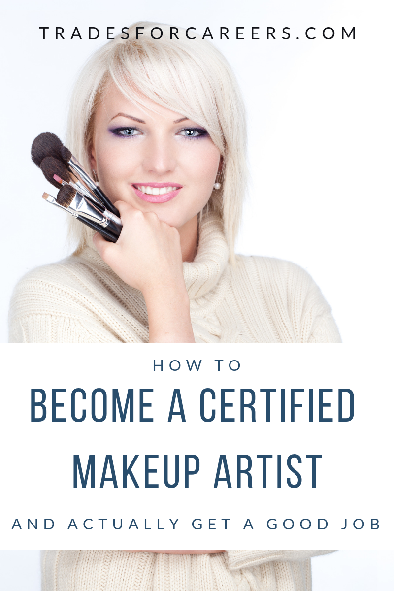 How to a Certified Makeup Artist The Ultimate
