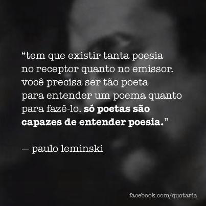 Só poetas sao capazes de entender poesia
