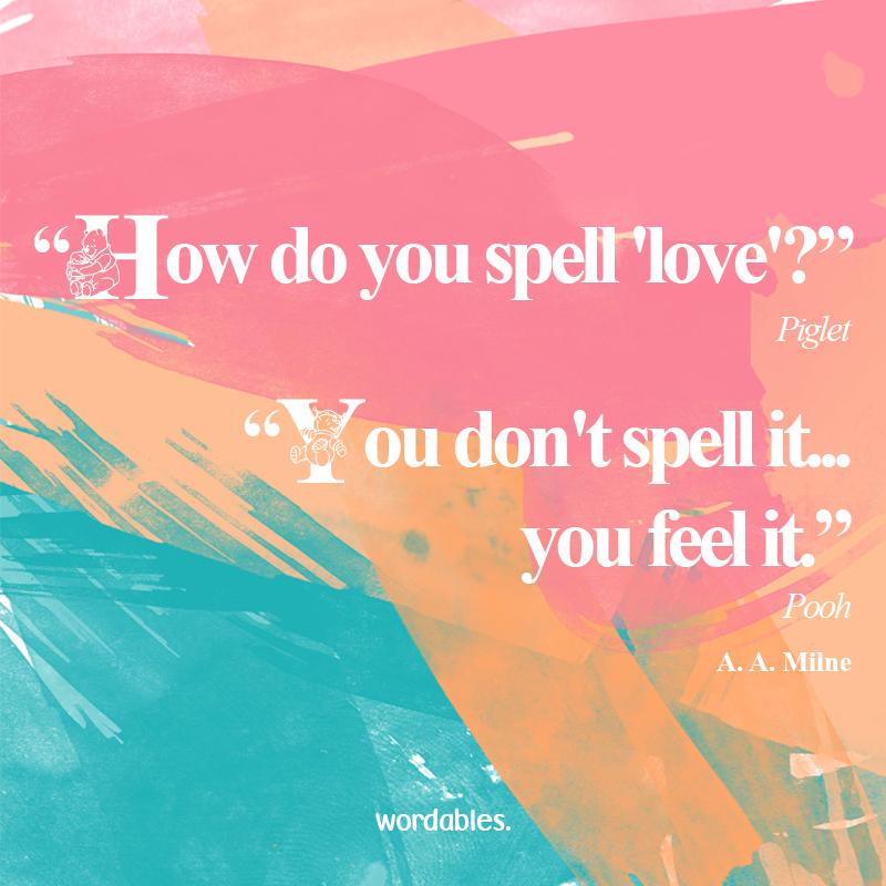 How do you spell \'love\'? \