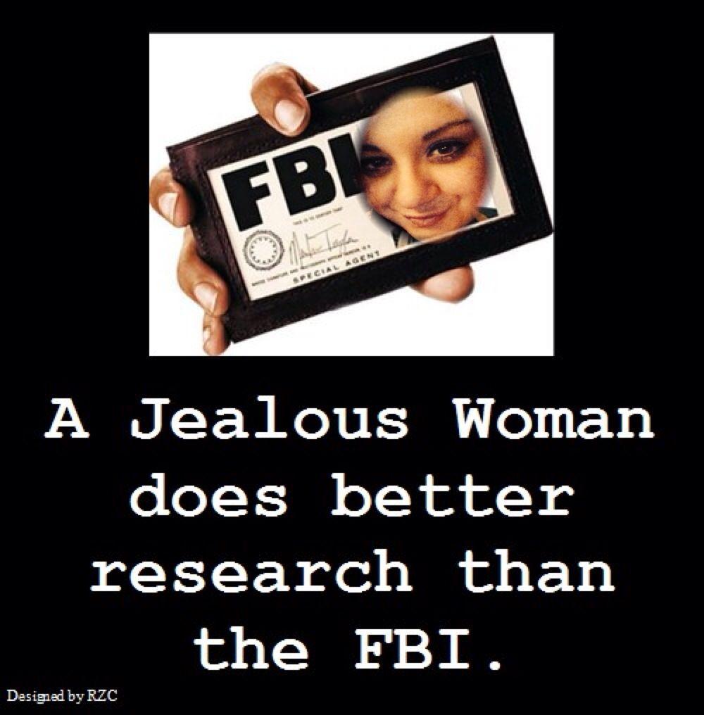 Fbi Agent Funny Women Quotes Jealous Women Men Quotes