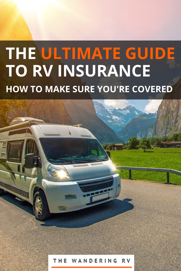 The Ultimate Guide To Rv Insurance In 2020 Camper Insurance Rv