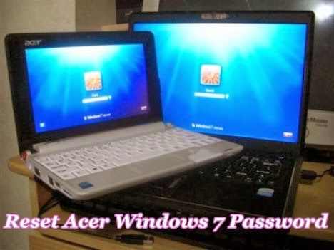 acer laptop windows 7 password reset