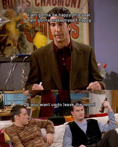 Ross Geller Newyear Friend Jokes Morning Humor Funny Pictures