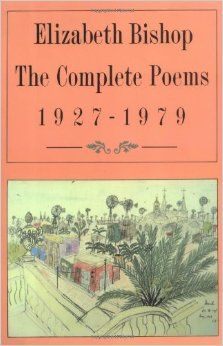 The Complete Poems: 1927-1979: Elizabeth Bishop - one of Nana's favourite writers