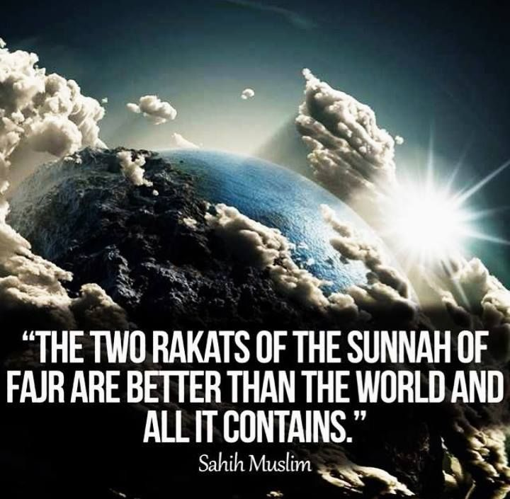 Two Rakaah of Fajr Sunnah - better than the world and all that it