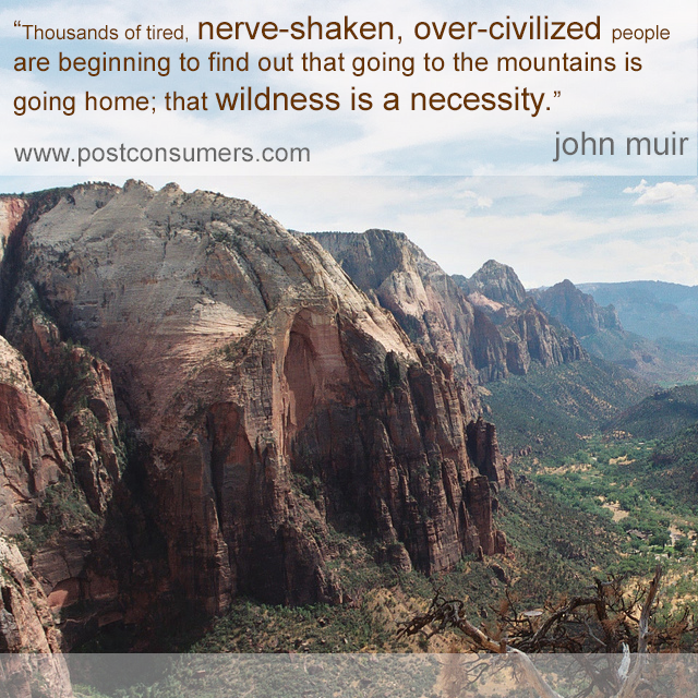 Quotes About Mountains Interesting Favorite John Muir Quotes The Mountains Are Home  Inspiration