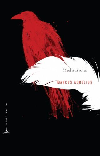 Meditations di Emperor of Rome Marcus Aurelius   Another of the books that changed my life and also one of the books that I gave away at the Re:Think Innovation workshop. Translation matters enormously with this book