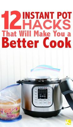 12 Instant Pot Hacks That Will Make You a Better Cook #ricecookermeals