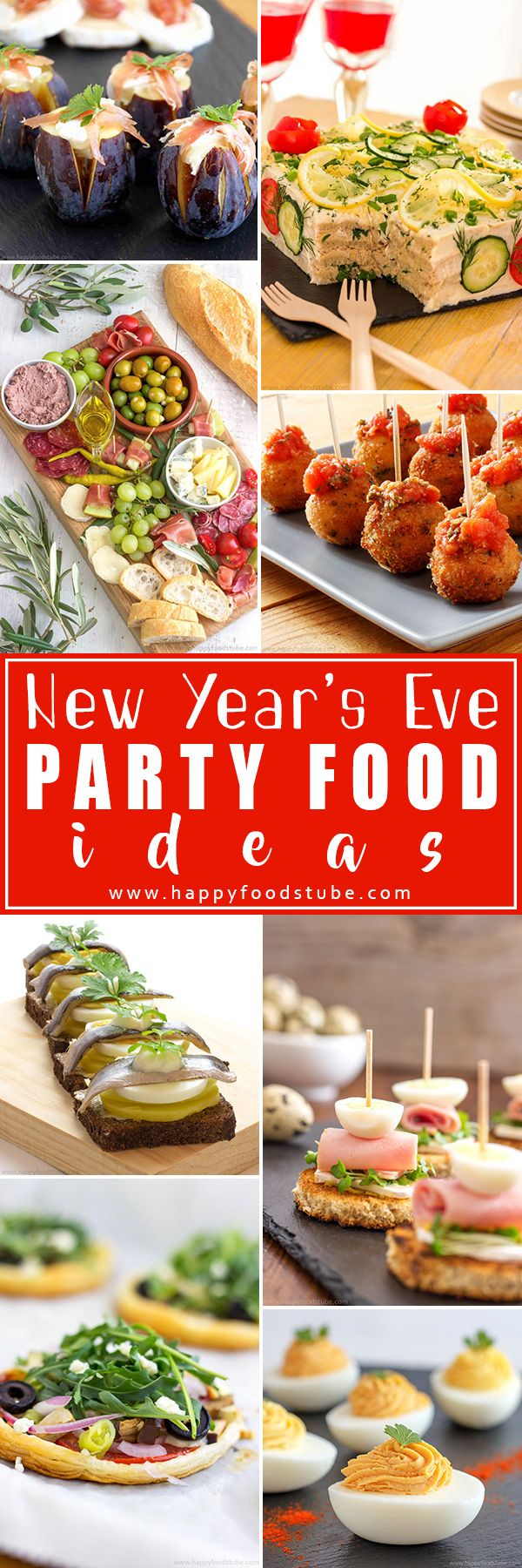 New Years Eve Party Food Ideas - Happy Foods Tube #newyearsevefood