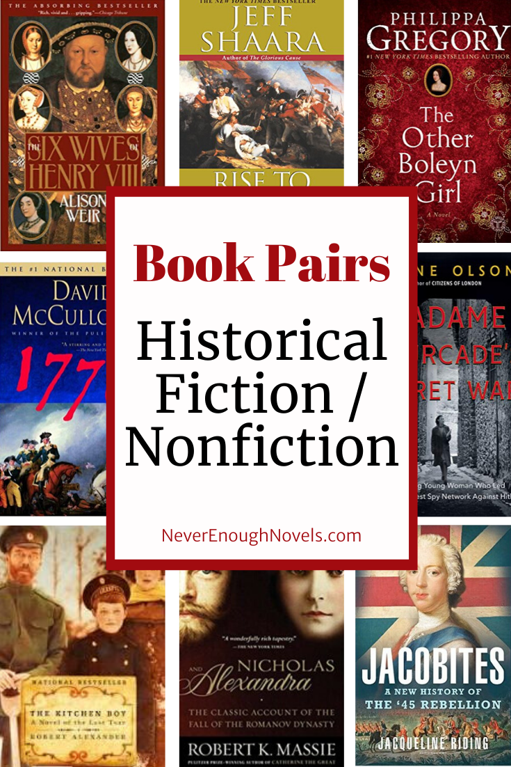 Historical Fiction / Nonfiction Book Pairs - Never Enough Novels-#Book #enough #fiction #historical #never #nonfiction #novels #pairs