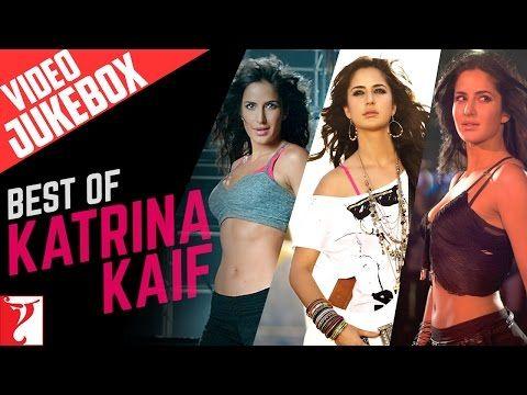 Best Of Katrina Kaif Full Songs Video Jukebox Youtube Katrina Kaif Katrina Jukebox