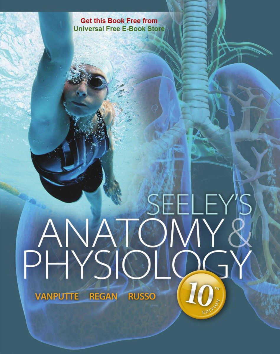 Seeley\'s Anatomy and Physiology, 10th Edition | Books for school ...