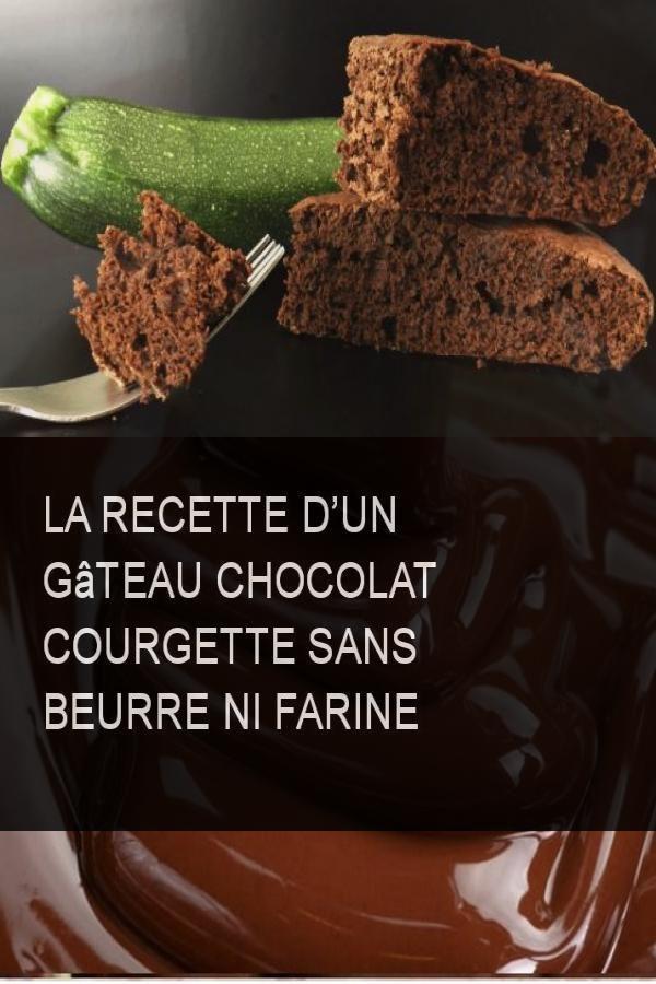 La recette d'un gâteau chocolat courgette sans beurre ni ...