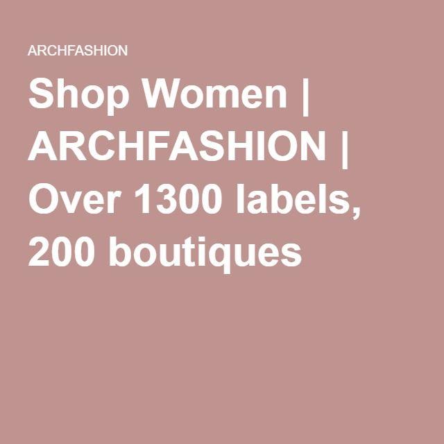 Shop Women | ARCHFASHION | Over 1300 labels, 200 boutiques