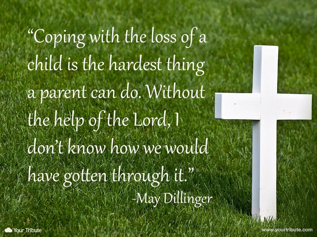 Quotes For Loss Quote  May Dillinger Coping With The Loss Of A Child Is The