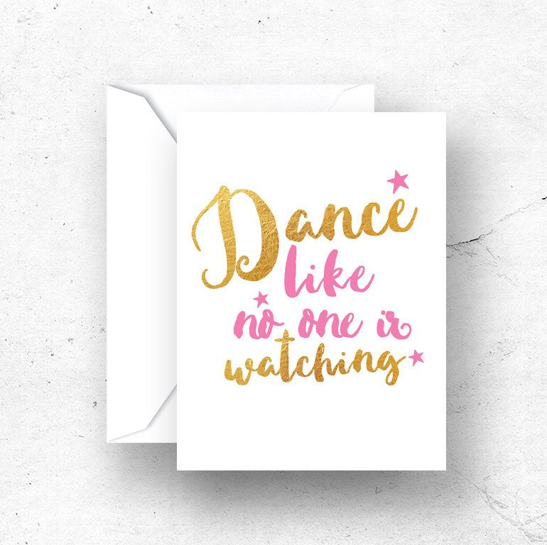 Dance like no one is watching card, Dance teacher gifts, Best - printable best friend birthday cards