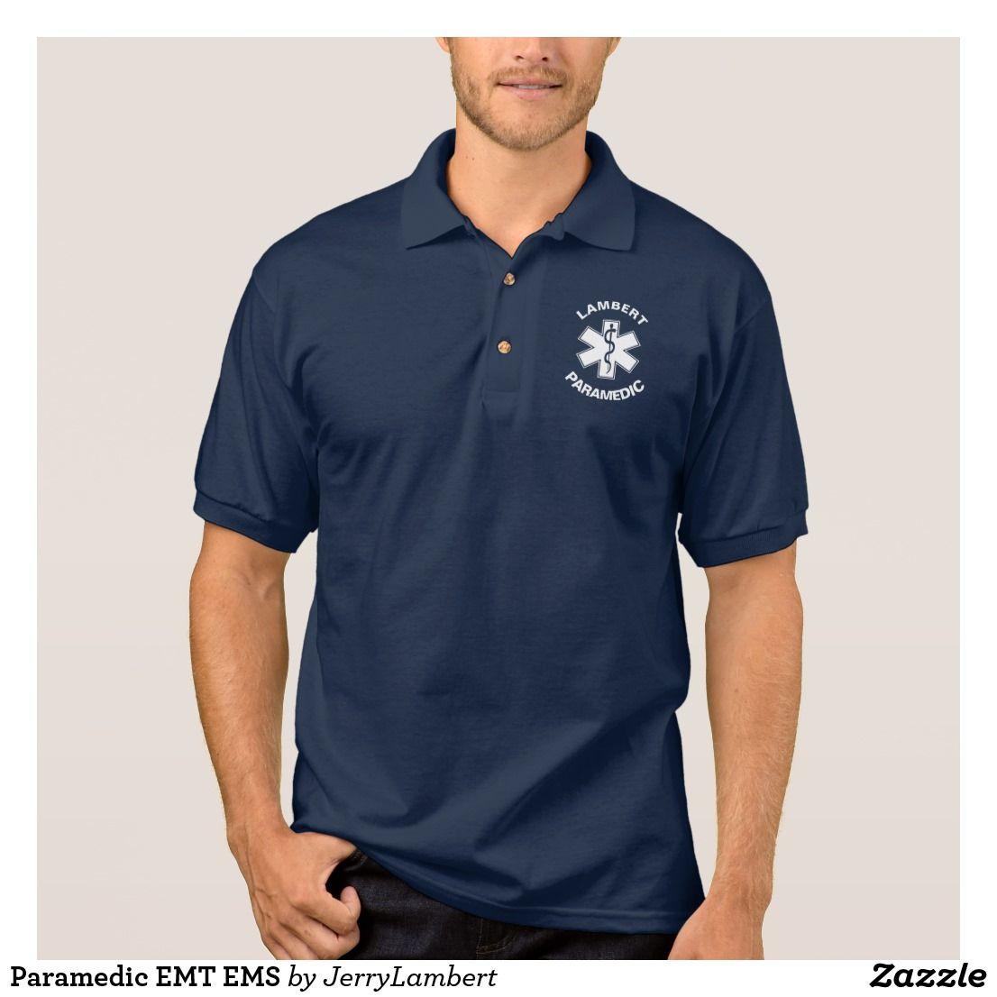 Paramedic Emt Ems Polo Shirt Great Shirt For Paramedics Emts And