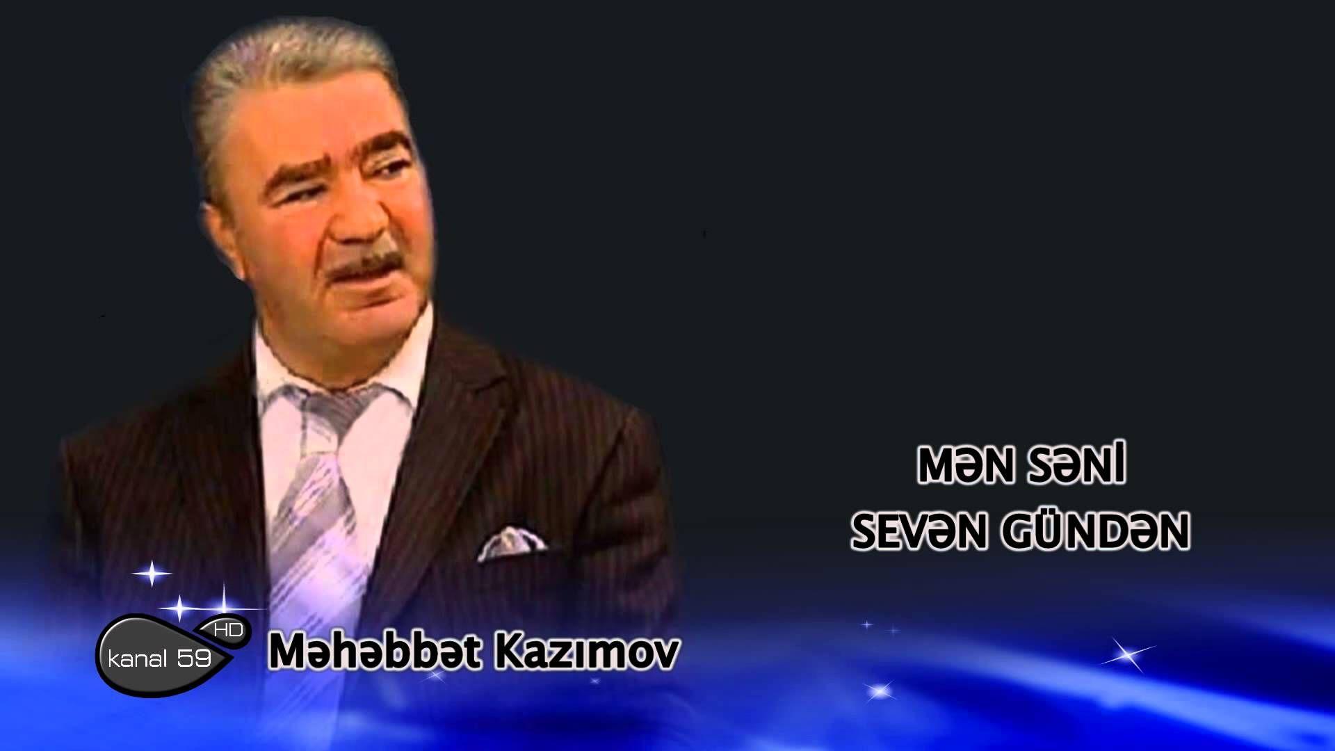 Məhəbbət Kazimov Mən Səni Sevən Gundən Youtube Movie Posters Youtube Poster