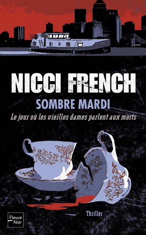 Chronique - Sombre mardi -Nicci French - Novembre 2014 - https://monaventurelitteraire.wordpress.com/2014/11/03/sombre-mardi/