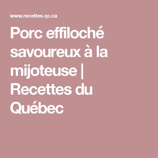 Porc effiloché savoureux à la mijoteuse   Recettes du Québec