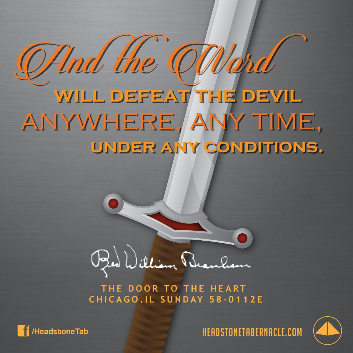 And the Word will defeat the devil anywhere, any time, under any conditions. Image Quote from: THE DOOR TO THE HEART CHICAGO IL SUNDAY 58-0112E - Rev. William Marrion Branham