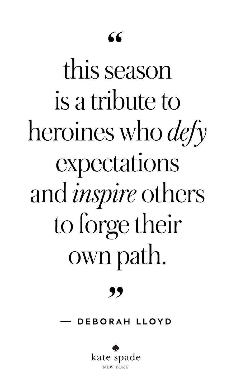 Kate Spade Quotes Deborah Lloyd  Inspiration Board  Pinterest  Wise Words Wisdom