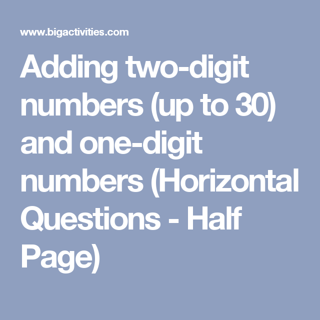 Adding two-digit numbers (up to 30) and one-digit numbers ...