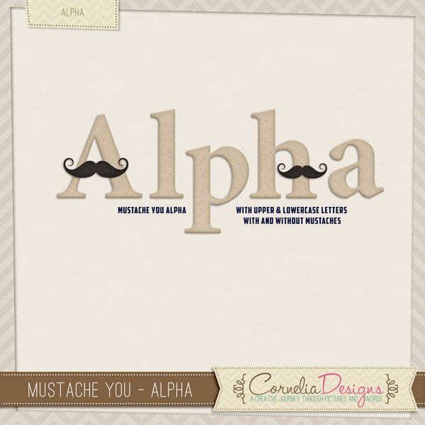 Mustache You - Alpha   Cornelia Designs
