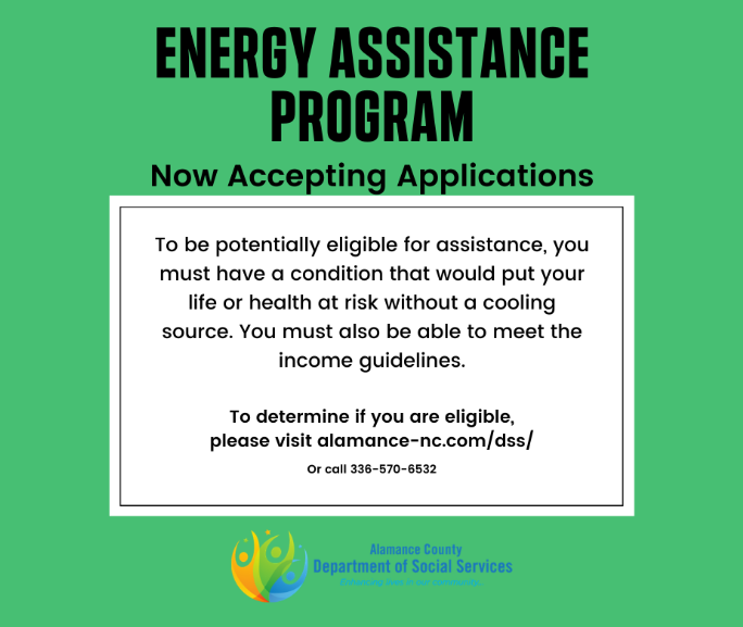 The Alamance County Department Of Social Services Is Accepting Applications For The Energy Assi Department Of Social Services Energy Assistance Alamance County