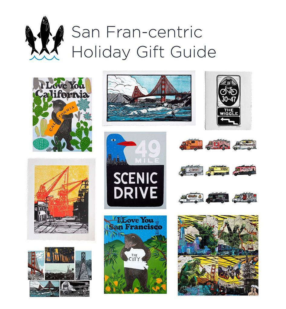 'Tis the season to find that very special something(s) for your very special someone(s). It can be tough to track down just the right pressie, so at 3 Fish Studios, we're putting together a series of holiday gift guides full of great local stuff from great local artists and businesses. Here are some ideas for the folks in your life who left their hearts in San Francisco.