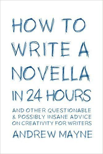 how to write a novella in 24 hours, andrew mayne